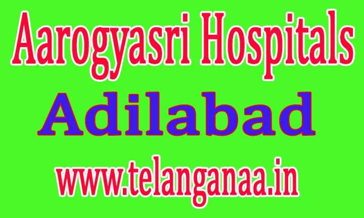 Aarogyasri Hospitals in Adilabad Telangana State