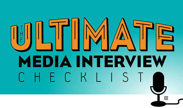 The Ultimate Media Interview Checklist