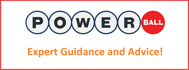 POWERBALL LOTTO : - Expert Guidance and Advice!
