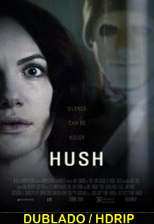Assistir Hush A Morte Ouve Dublado