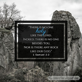 1 Samuel 2:2 No one is like God | scriptureand.blogspot.com