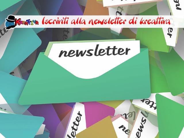Perchè iscriversi alla newsletter di kreattiva