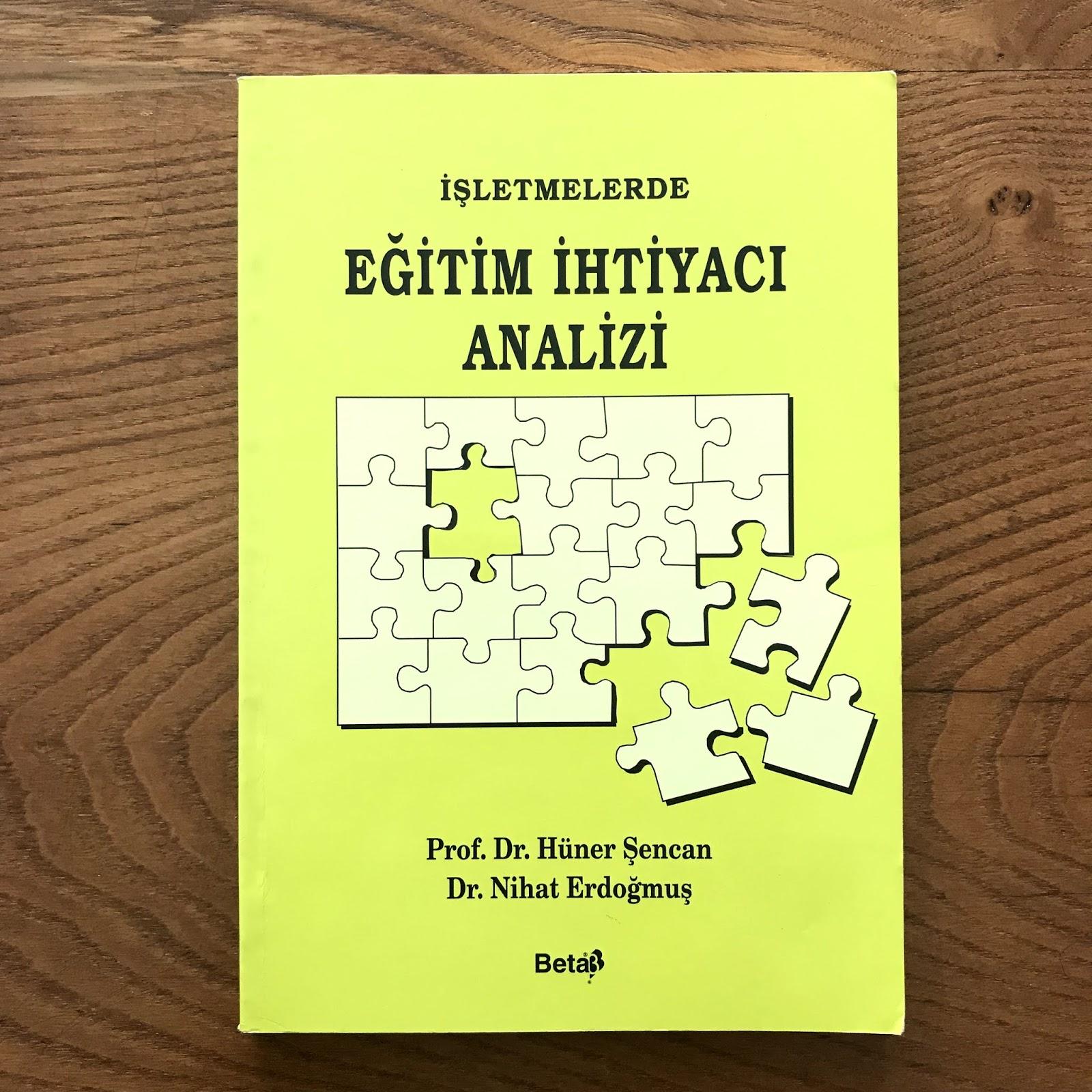 Isletmelerde Egitim Ihtiyaci Analizi