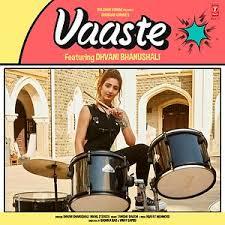 VAASTE SONG
