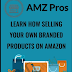 Get AMZ pros Full Course ($997.00)