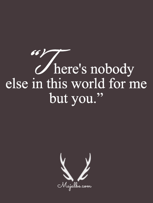 There's Only You For Me Love Quotes