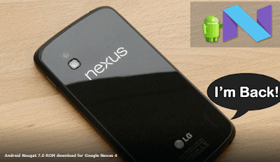 How to download and Install Android 7.0 Nougat on Nexus 4