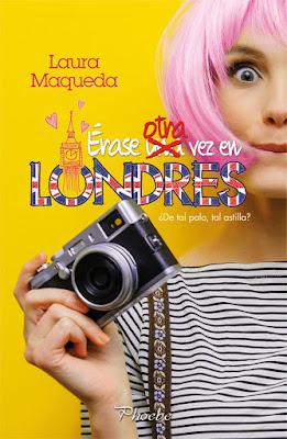 LIBRO - Érase otra vez en Londres  Laura Maqueda  (Phoebe | Ediciones Pamies - Marzo 2017)  Literatura - Novela Romantica  COMPRAR ESTE LIBRO EN AMAZON ESPAÑA