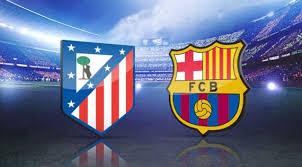 مشاهدة مباراة برشلونة واتلتكومدريد اليوم بث مباشر فى الدورى الاسبانى