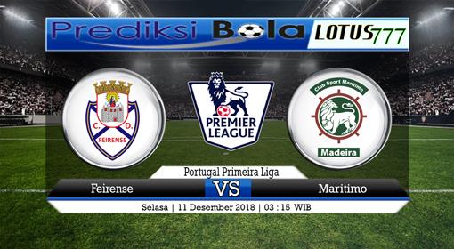 PREDIKSI SKOR Feirense vs Maritimo 11 DESEMBER 2018