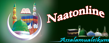 Latest Naats, New Naats, Download Naats, Mp3, Video Naats, Islam