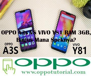 OPPO A3s VS VIVO Y81 RAM 3GB