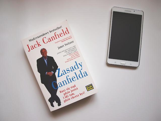Zmień swoje zachowanie tak, aby osiągnąć życie jakiego pragniesz - Zasady Canfielda
