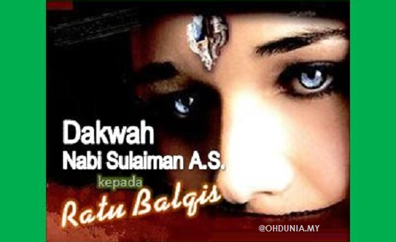 Dakwah Nabi Sulaiman A.S. Kepada Ratu Balqis