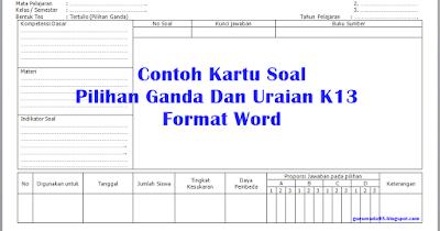 Contoh Kartu Soal Pilihan Ganda Dan Uraian K13 Format Excel