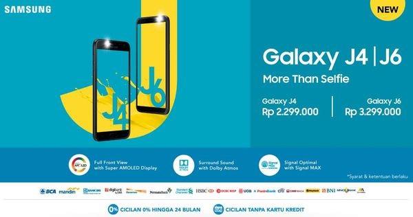 Samsung Indonesia Launching Galaxy J4 dan J6 Dengan Perbedaan Harga Rp 1 Juta