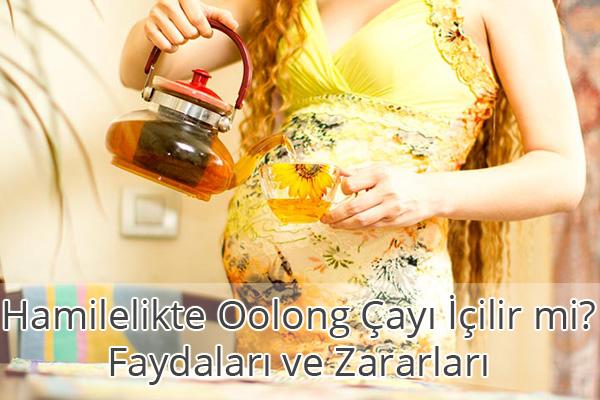 Hamilelikte Oolong Çayı İçilir mi? Faydaları ve Zararları