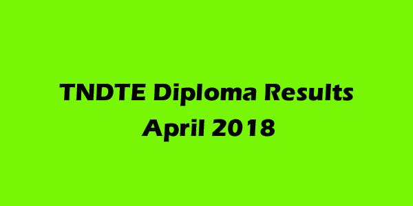 TNDTE Diploma Results April 2018