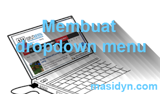 Cara membuat dropdown menu responsive di blog
