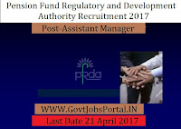 Pension Fund Regulatory and Development Authority Recruitment 2017– Assistant Manager