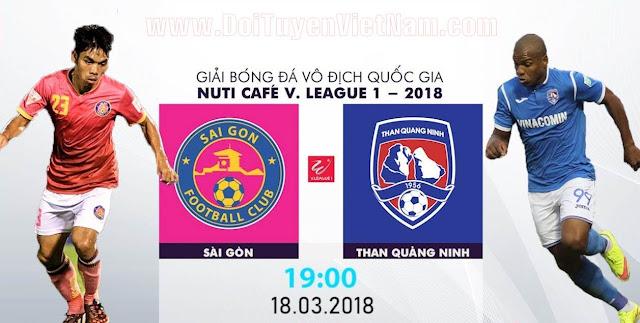 TRỰC TIẾP | Sài Gòn vs Than Quảng Ninh| VÒNG 2 NUTI CAFE V LEAGUE 2018