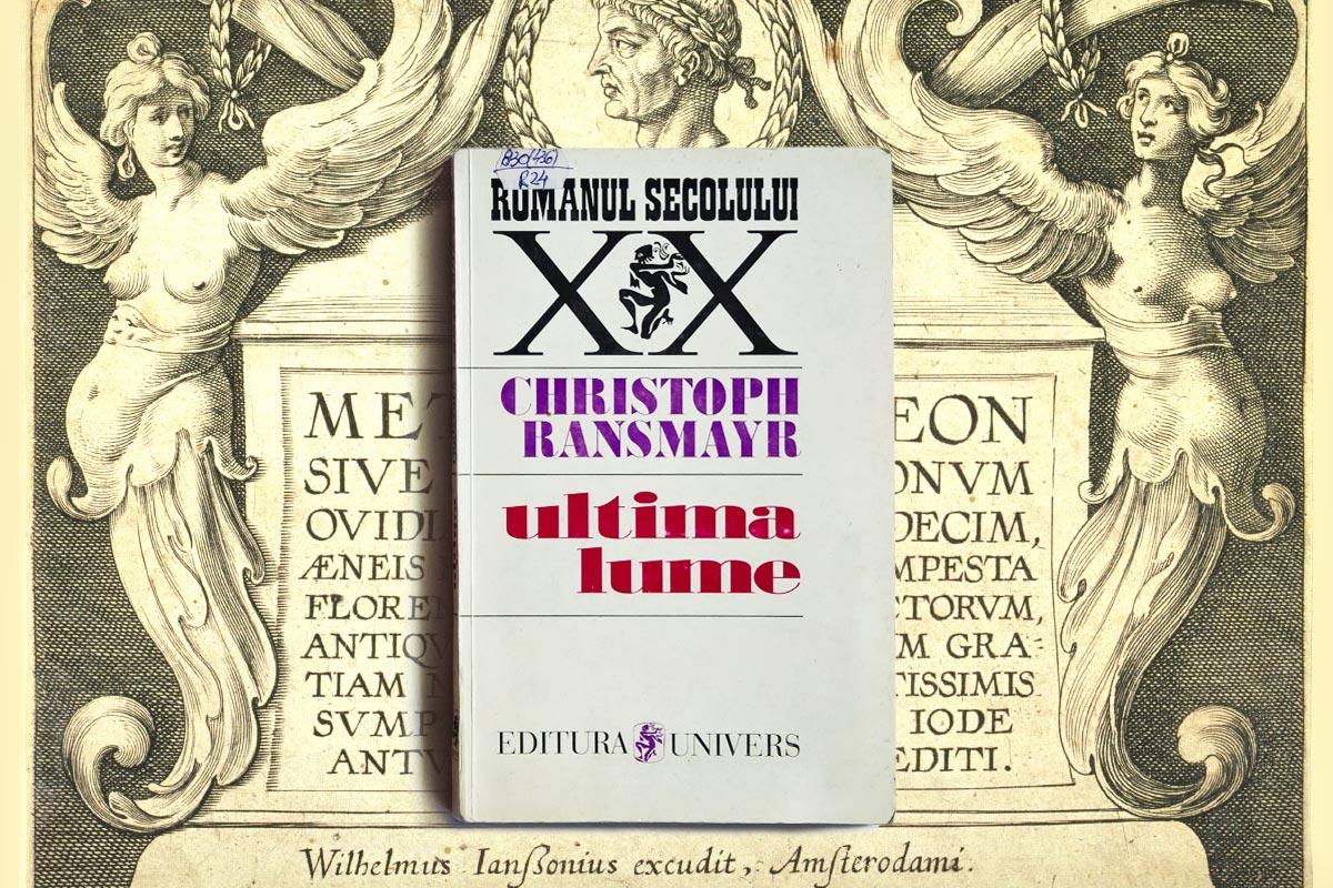 Ultima lume Christoph Ransmayr recenzie carte roman