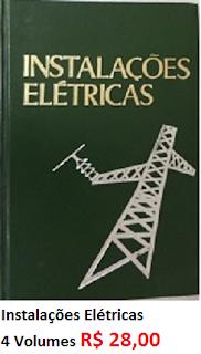 48761b821  livros  Instalações Elétricas 4 Volumes - Sebo Vitória Régia Whats  (19) 9  8258- Fone  (19) 3396-