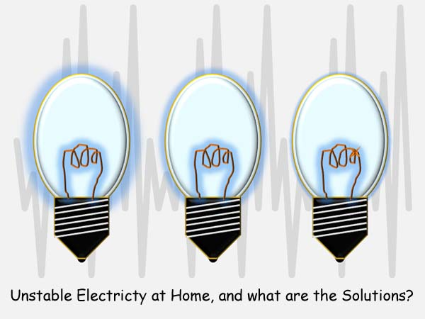 The drive of electricity at abode rises together with how to overcome it Causes of Unstable (Fluctuate) electricity at home, together with what are the solutions?