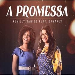Baixar A Promessa - Damares e Kemilly Santos Mp3