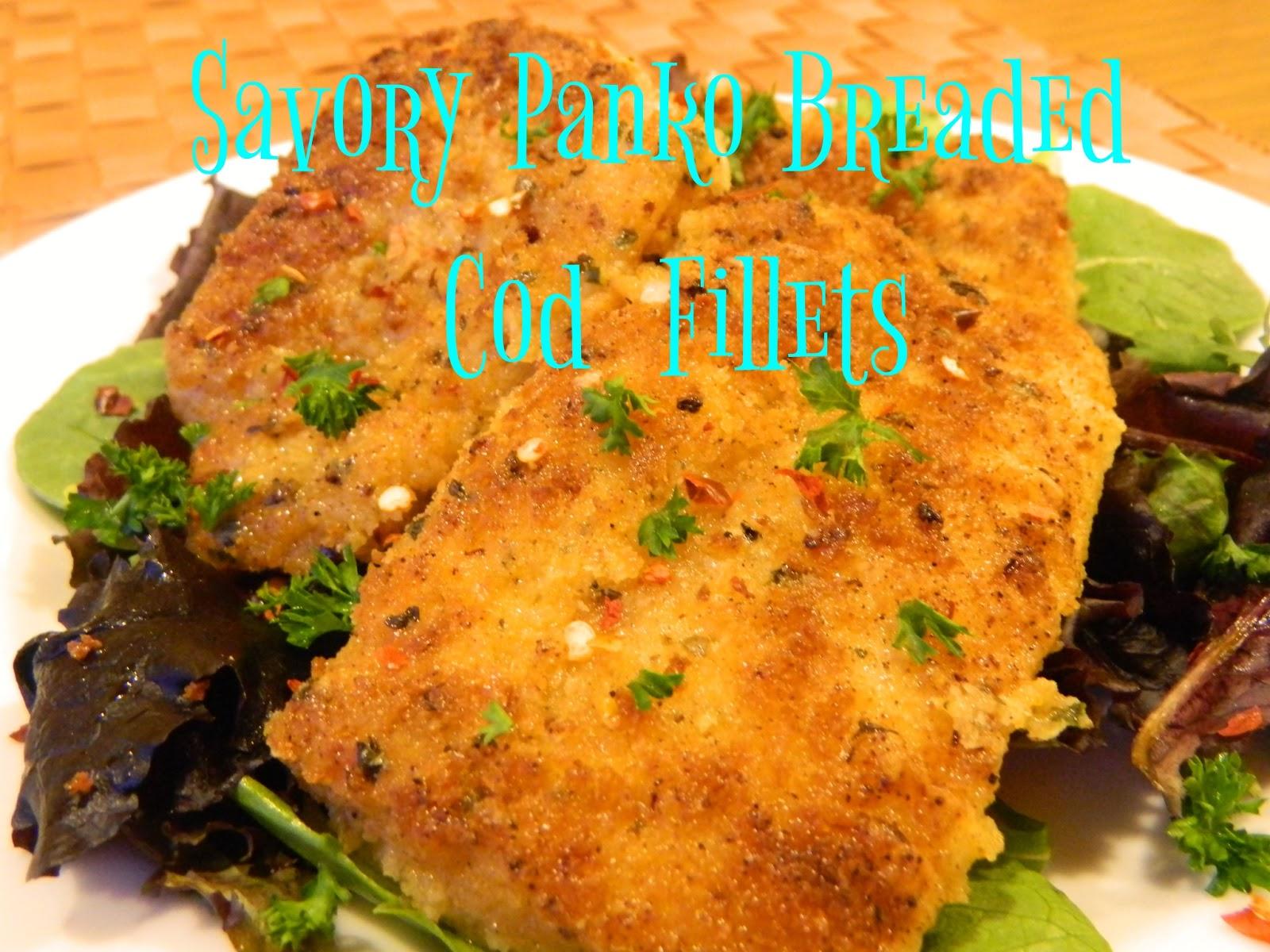 My Favorite Things Savory Panko Breaded Cod Fillets