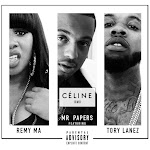 Mr Papers - Celine (Remix) [feat. Tory Lanez & Remy Ma] - Single Cover
