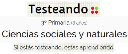 http://www.testeando.es/3-Primaria-Ciencias-sociales-y-naturales-55#