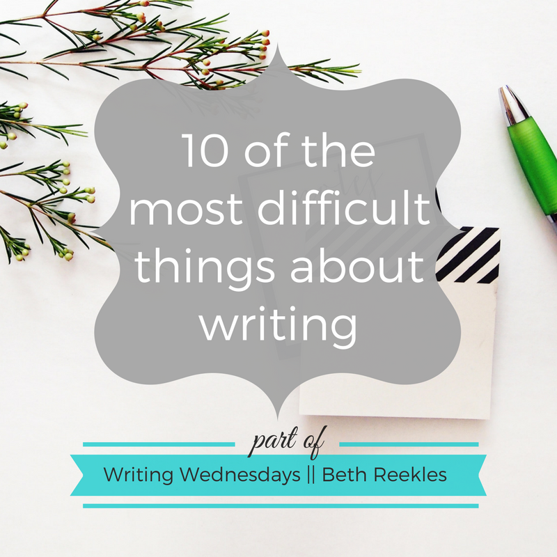 This week is less of an advice post and more of a conversation. What are some of the most difficult things about writing for you?