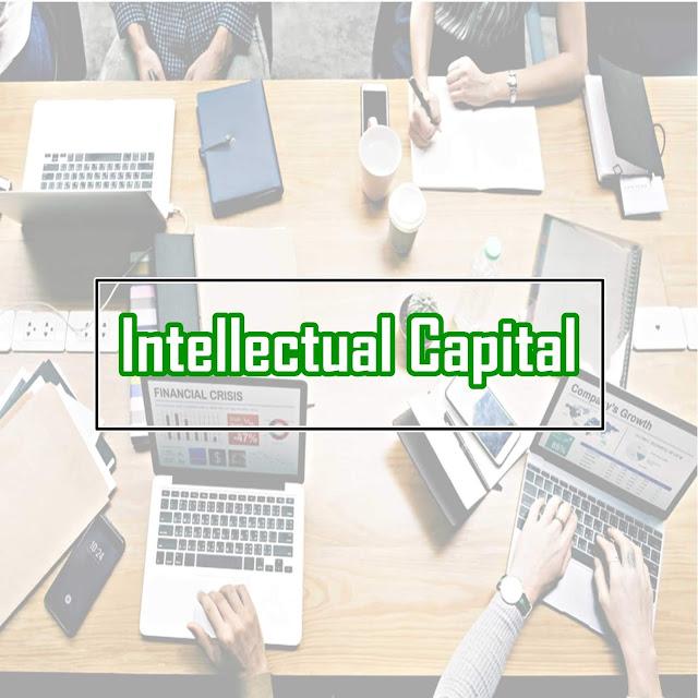 Pengertian, Pengukuran, dan Cara Menghitung Intellectual Capital