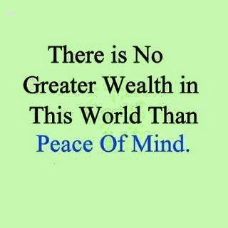 no greater wealth peace of mind