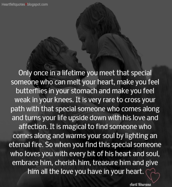 Only Once In A Lifetime You Meet That Special Someone