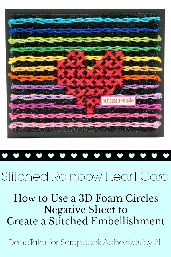 Stitched Rainbow Heart Card with 3D Foam Circle Negative Sheet by Dana Tatar