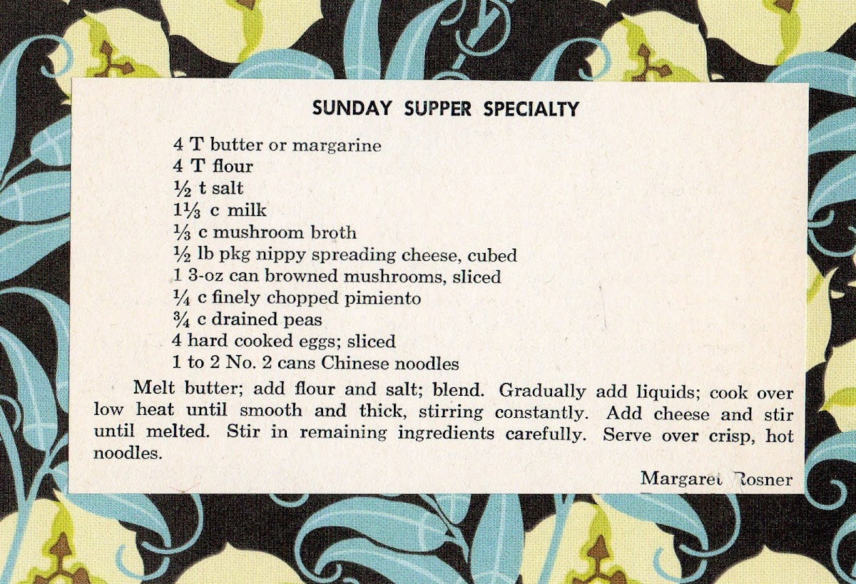 Sunday Supper Specialty (quick recipe)