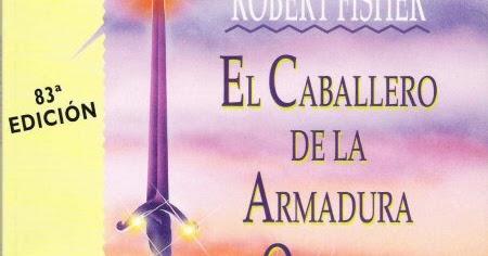 Historia de un Libro: El Caballero de la Armadura Oxidada