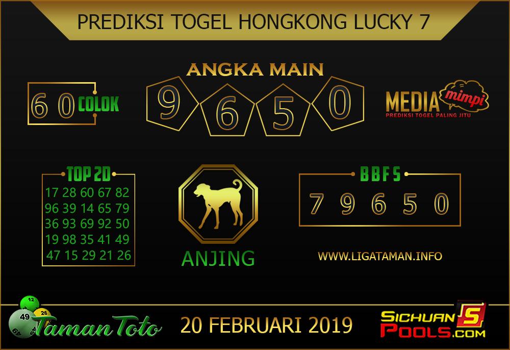 Prediksi Togel HONGKONG LUCKY 7 TAMAN TOTO 20 FEBRUARI 2019