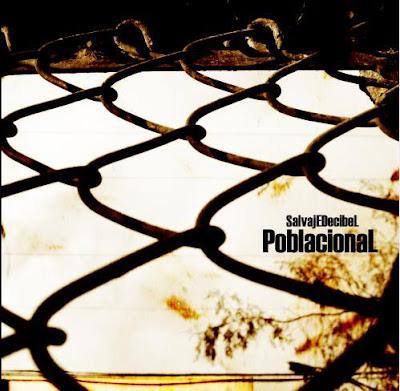 Salvaje Decibel - Poblacional - Portada