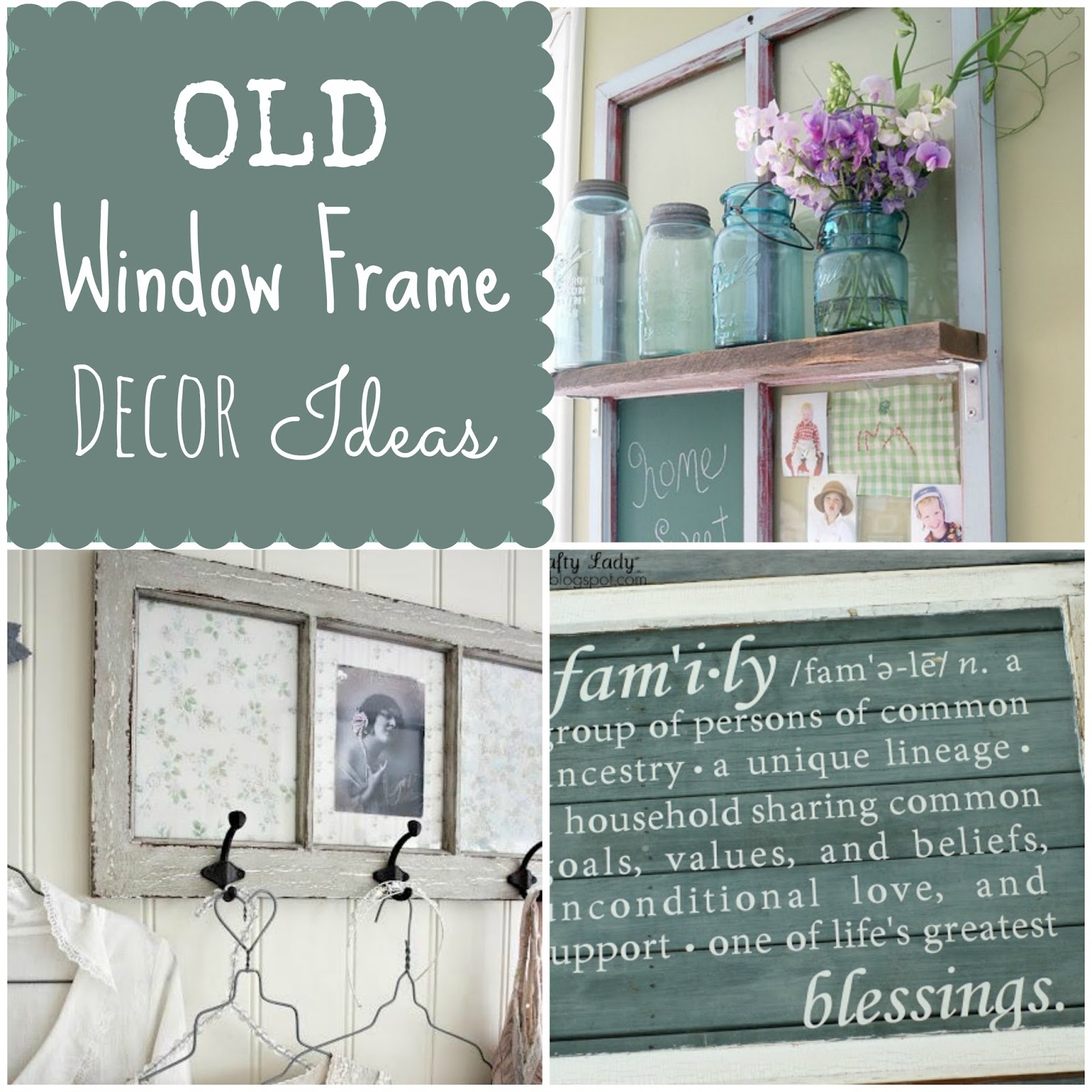 Couches and cupcakes how to use old window frames in decor for Window frame designs house design