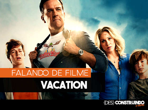 POST%2BVACATION%2Bpng - Filme: Férias Frustadas (Vacation)