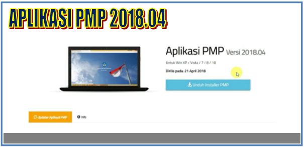 Instal Aplikasi PMP Versi 2018.04 Terbaru