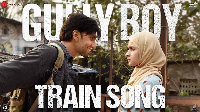 Train Song Lyrics - Gully Boy | Raghu Dixit, Karsh Kale