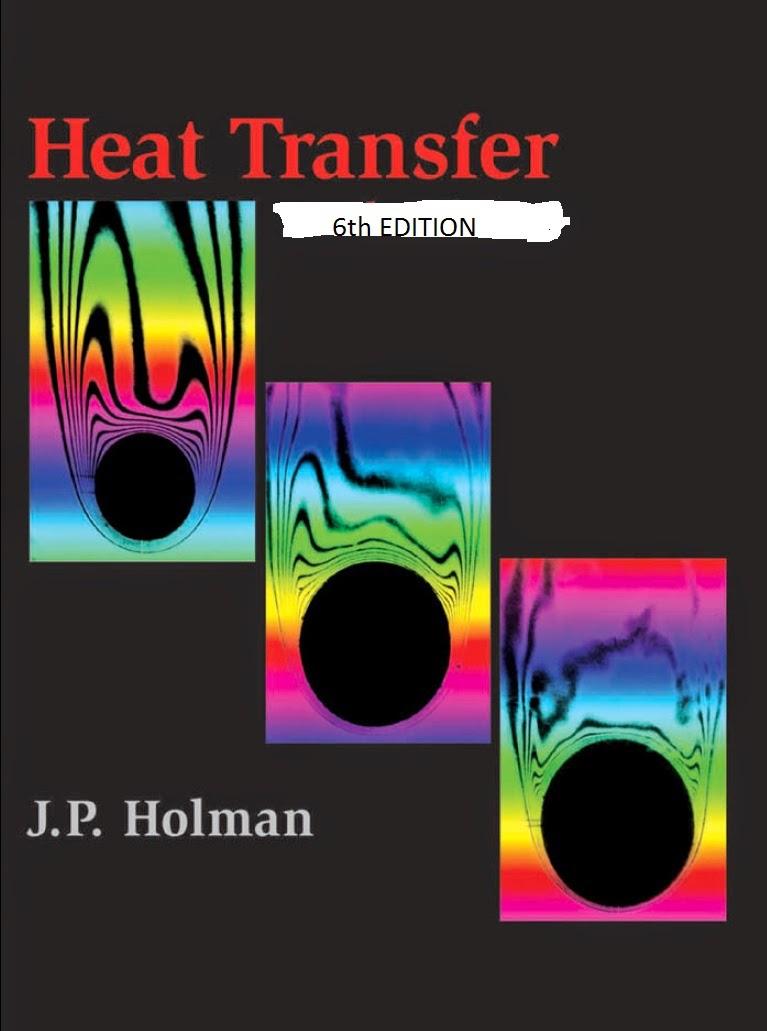Heat Transfer (J.P. Holman) 6th edition