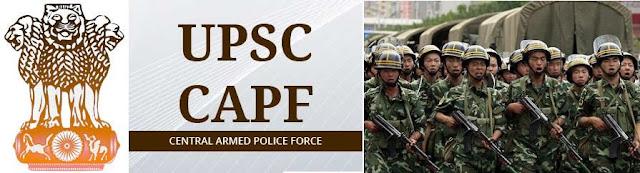 UPSC CPF (AC) Exam Notification 2017 Apply Online