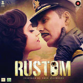 Bollywood, Rustom Soundtrack, OST, Lyrics www.unitedlyrics.com