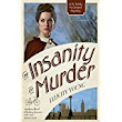 Review: The Insanity of Murder by Felicity Young