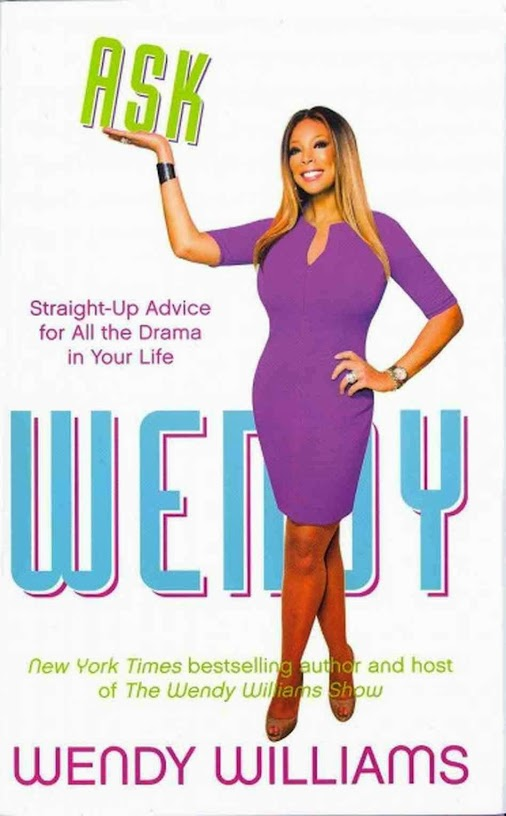 BOOK REVIEW: Ask Wendy By Wendy Williams http://www.chidinmainspirations.com/2015/04/book-review-ask...